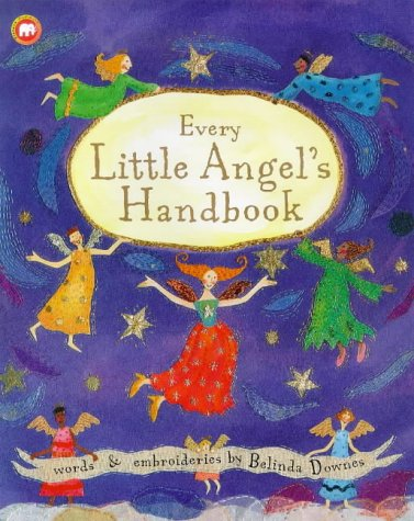 9780749738150: Every Little Angel's Handbook: Words and Embroideries