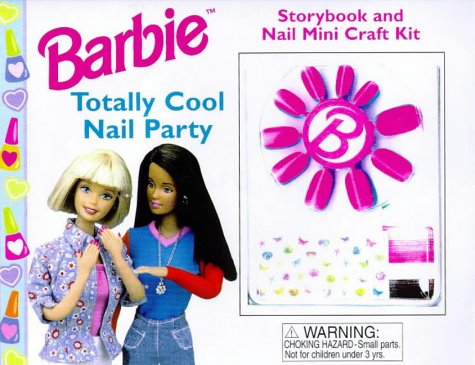 9780749738525: Barbie: Totally Cool Nail Party (My Barbie Bookshelf)