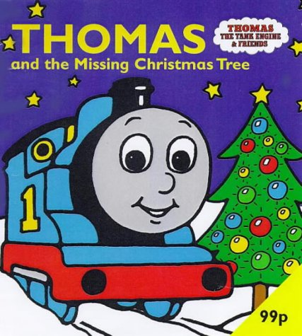 9780749740214: Thomas and the Missing Christmas Tree (Thomas the Tank Engine & Friends)