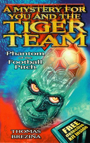 9780749741273: Tiger Team: Phantom of the Football Pitch