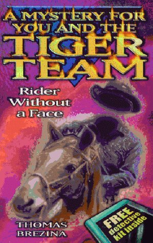 9780749741280: Tiger Team: Rider Without a Face (Tiger Team)