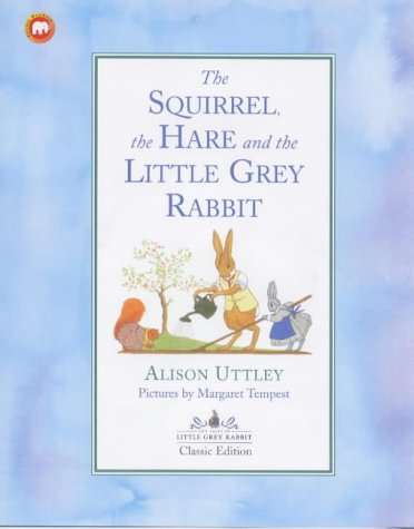 Squirrel, the Hare and Little Grey Rabbit (Picture Mammoth) (0749741767) by Uttley, Alison