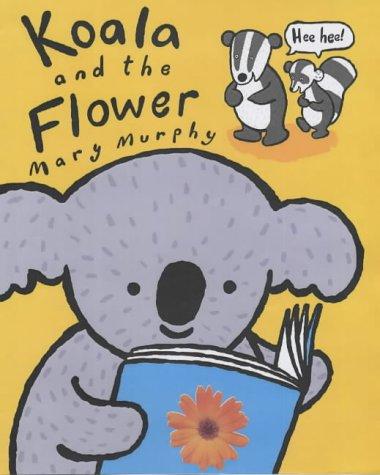 9780749744076: Koala and the Flower