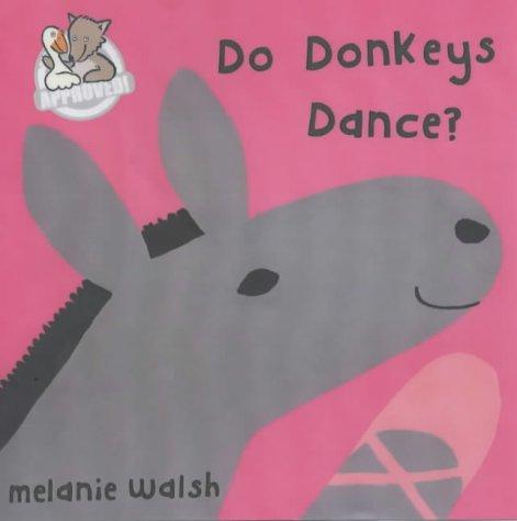 9780749744304: Do Donkeys Dance?