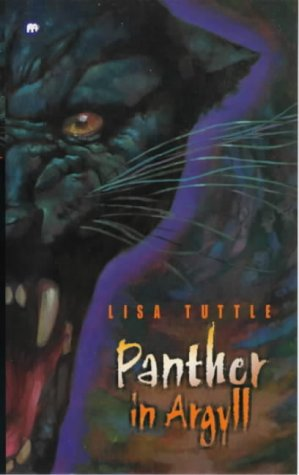 Panther in Argyll (0749744790) by Lisa Tuttle