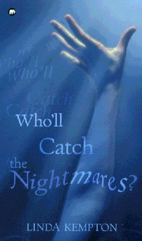 Wholl Catch the Nightmares?