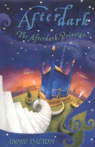 The Afterdark Princess: Dalton, Annie