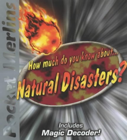 9780749746537: How Much Do You Know About Natural Disasters? (Pocket Merlins S.)