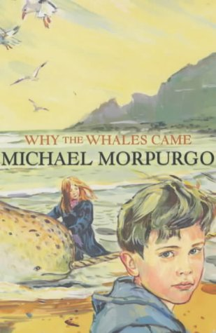 Why the Whales Came: Michael Morpurgo