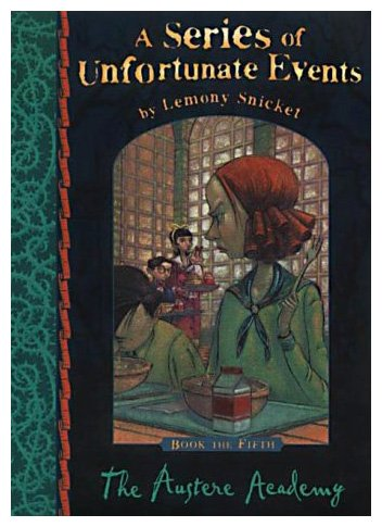 9780749747039: The Austere Academy (Series of Unfortunate Events)
