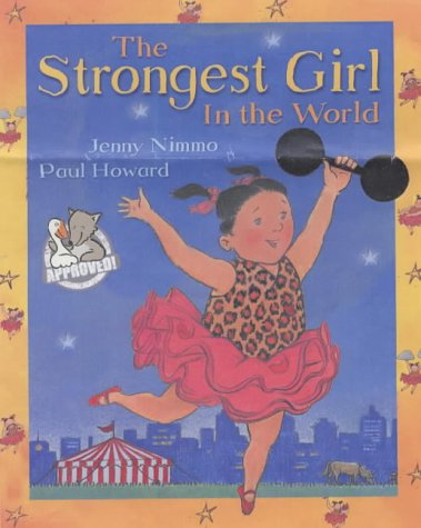 The Strongest Girl in the World (0749747129) by Nimmo, Jenny