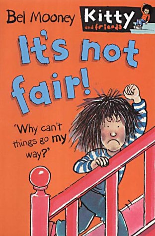 9780749748265: It's Not Fair (Kitty & Friends)
