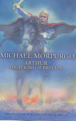 9780749748517: Arthur, High King of Britain