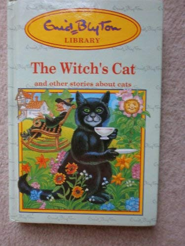 The Witch's Cat and other Stories about: Enid Blyton,Paul Compton,Joyce