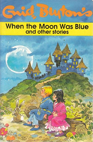 9780749804114: When the Moon Was Blue & Other Stories