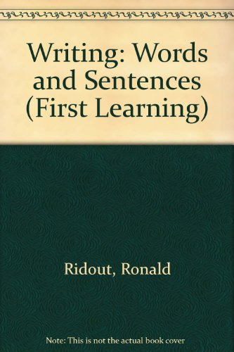 Writing: Words and Sentences (First Learning): Ridout, Ronald