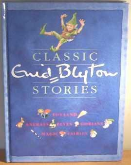 9780749808471: Classic Enid Blyton Stories
