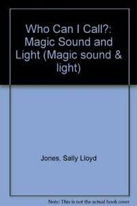 9780749809522: Who Can I Call?: Magic Sound and Light (Magic sound & light) (English and Spanish Edition)