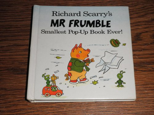 9780749812010: Mr. Frumble (Scarry's Smallest Pop-up Ever)
