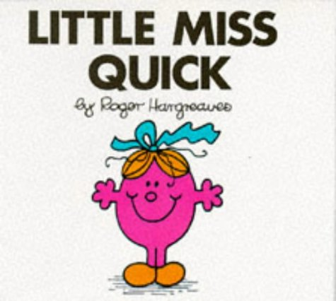 9780749816445: Little Miss Quick (Little Miss Library)