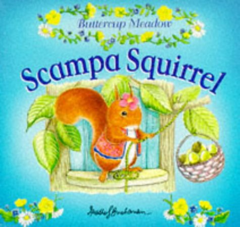 Scampa Squirrel (Buttercup Meadow) (0749822791) by Heather S. Buchanan