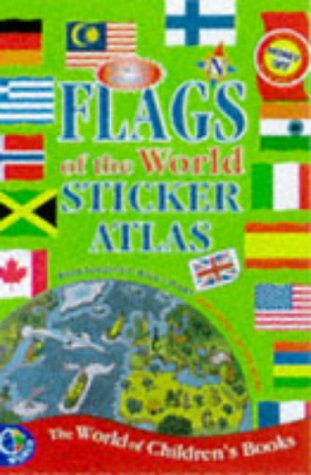9780749827182: Flags of the World Sticker Atlas (Sticker Books)