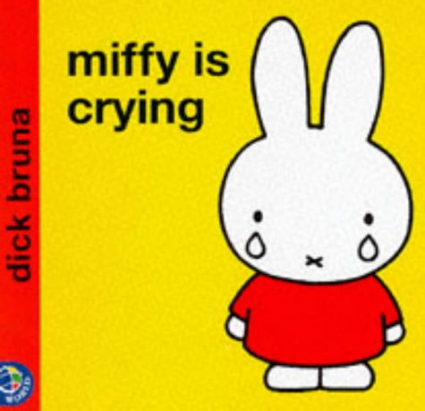 9780749829810: Miffy Is Crying (Miffy's Library)
