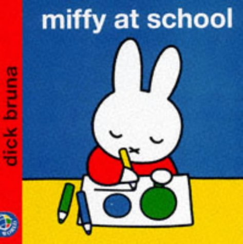 9780749829834: MIFFY AT SCHOOL (MIFFY'S LIBRARY)