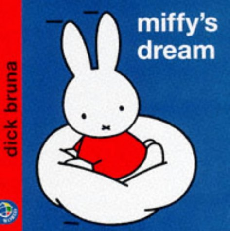 Miffy's Dream (Miffy's Library) (0749829850) by Dick Bruna