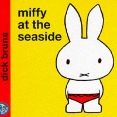 9780749829896: Miffy at the Seaside (Miffy's Library)
