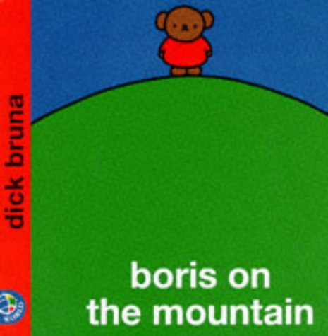 9780749829957: Boris on the Mountain (Miffy's Library)