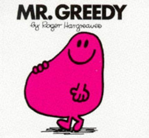 9780749832414: Mr. Greedy (Mr. Men Hardbacks)