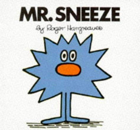 Mr. Sneeze (Mr. Men Hardbacks) (0749832444) by Roger Hargreaves