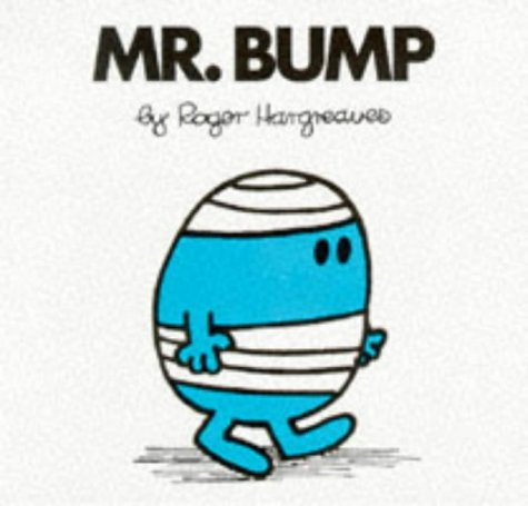 9780749832452: Mr. Bump (Mr. Men Hardbacks)
