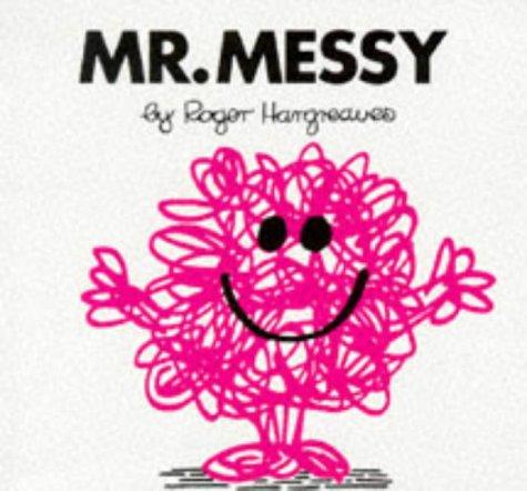 9780749832476: MR Messy (Mr. Men Hardbacks)