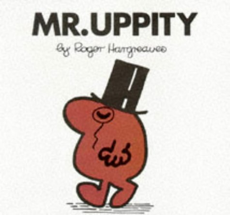 9780749832506: Mr.Uppity (Mr. Men Hardbacks)