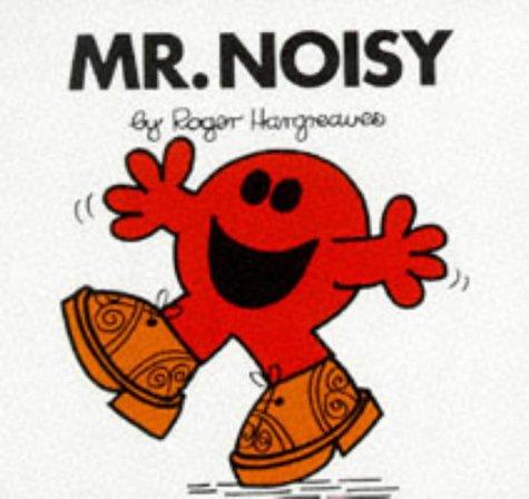 9780749832551: Mr. Noisy (Mr. Men Hardbacks)