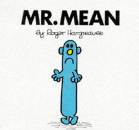 9780749832582: Mr. Mean (Mr. Men Hardbacks)