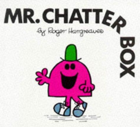 9780749832599: Mr. Chatterbox (Mr. Men Hardbacks)