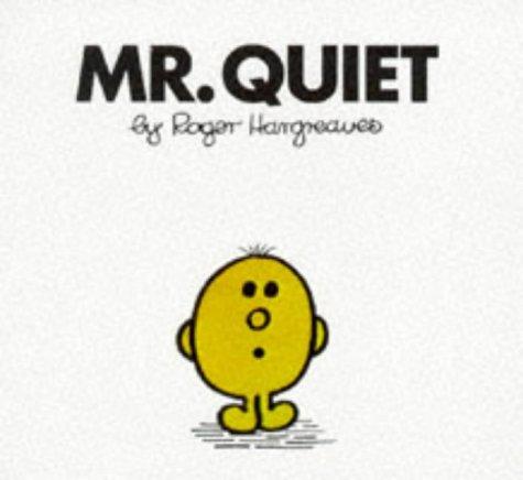 9780749832681: Mr. Quiet (Mr. Men Hardbacks)
