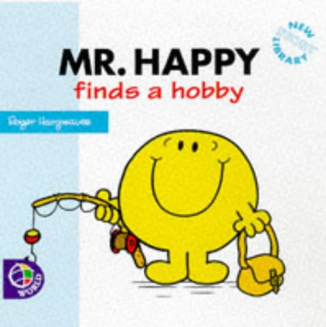 9780749833114: Mr. Happy Finds a Hobby (Mr. Men)