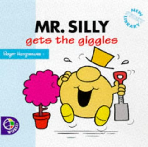 9780749833121: Mr. Silly Gets the Giggles (Mr. Men New Story Library)