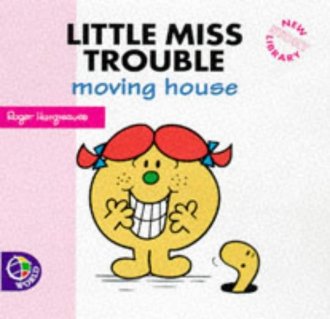 9780749833152: Little Miss Trouble Moving House (New Little Miss Story Library)