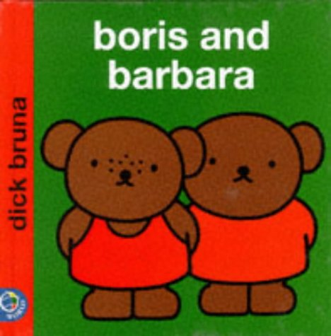 9780749835910: Boris and Barbara (Miffy's Library)