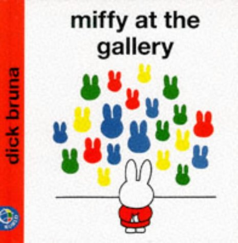 9780749835958: MIFFY AT THE GALLERY --> see new ed. 140520981X (Miffy's Library)