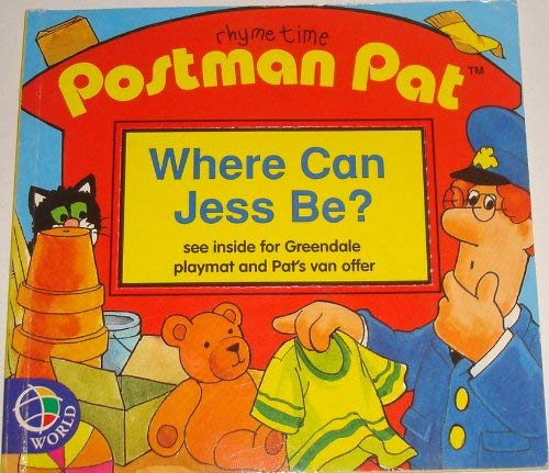 9780749836986: Postman Pat: Where Can Jess be? (Postman Pat Rhyming Readers)