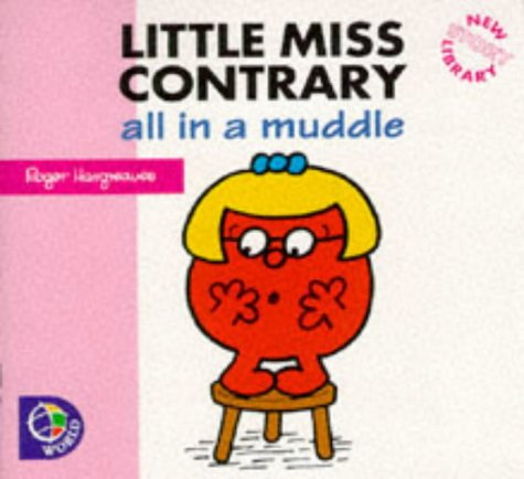 9780749837242: Little Miss Contrary: All in a Muddle (Little Miss New Story Library)