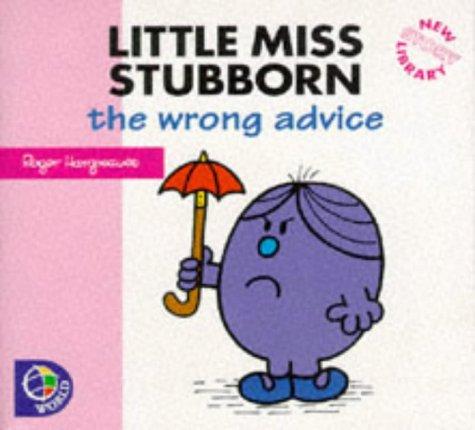 9780749837259: Little Miss Stubborn: The Wrong Advice
