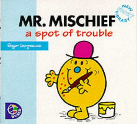 Mr.Mischief: A Spot of Trouble (Mr. Men New Story Library): Adam Hargreaves