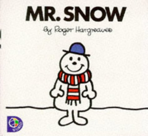 Mr.Snow (Mr. Men) (9780749838164) by Roger Hargreaves
